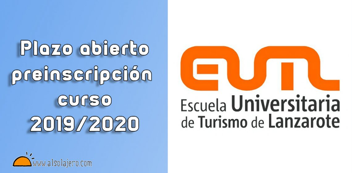Escuela Universitaria De Turismo De Lanzarote Preinscripción
